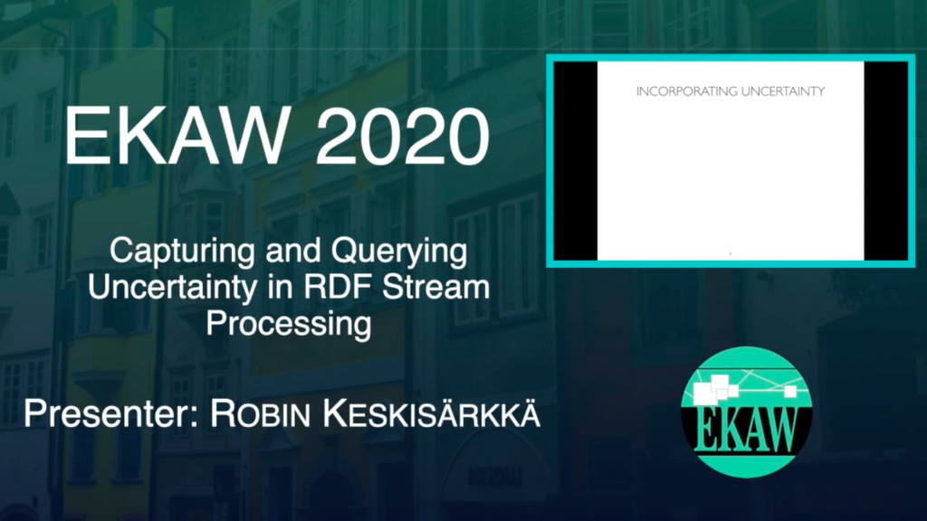 D1S1 – Capturing and Querying Uncertainty in RDF Stream Processing – Keskisärkkä Robin