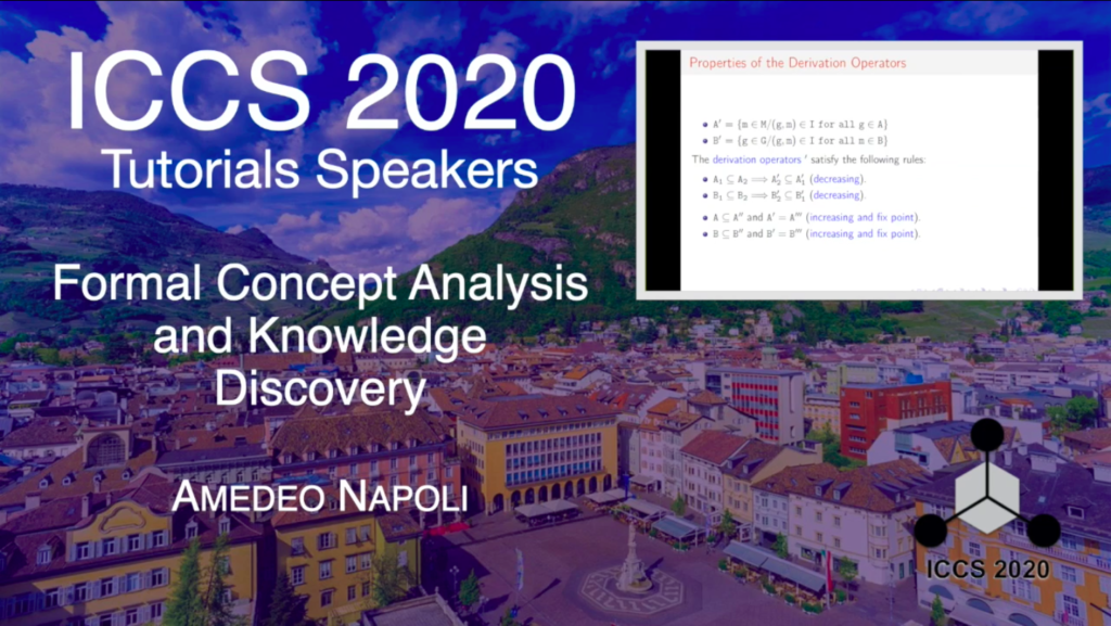 ICCS 2020 Tutorials – Formal Concept Analysis and Knowledge Discovery – Amedeo Napoli