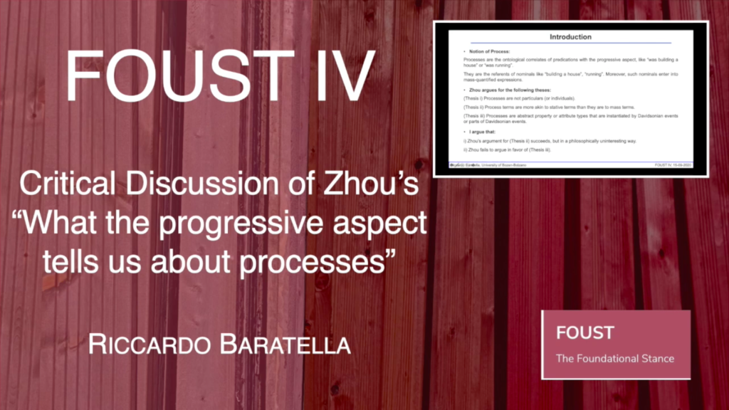 """FOUST IV – Riccardo Baratella – Critical Discussion of Zhou's """"What the progressive aspect tells us about processes"""""""