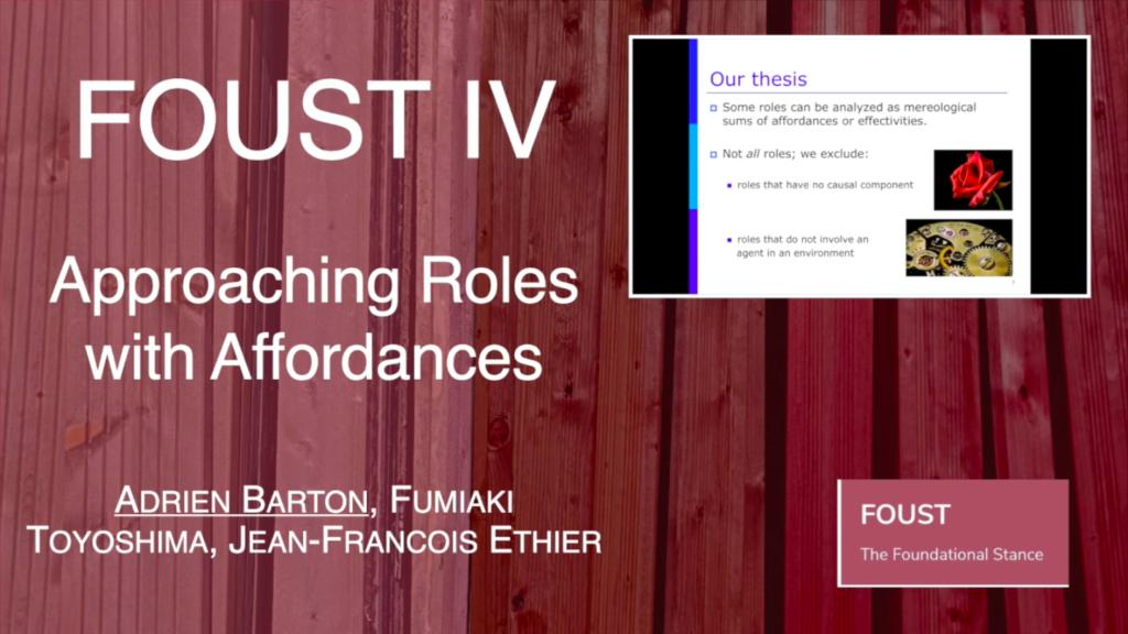 FOUST IV -Adrien Barton, Fumiaki Toyoshima, and Jean-Francois Ethier – Approaching Roles with Affordances